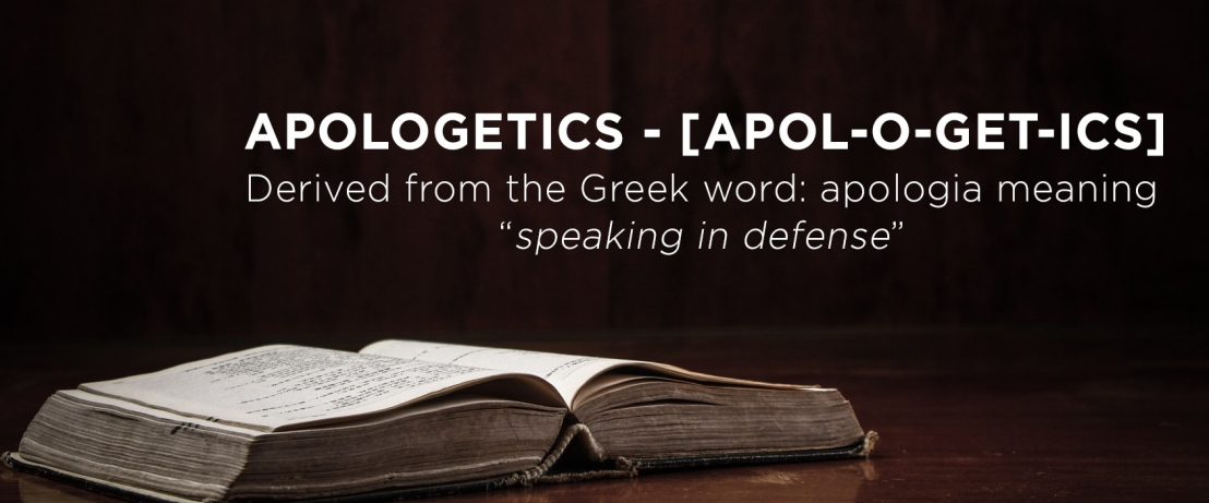 Apologetics: Is It Still Relevant?